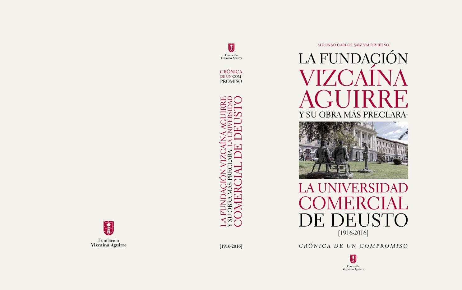 La Fundación Vizcaína Aguirre y su obra más preclara: La Universidad ...