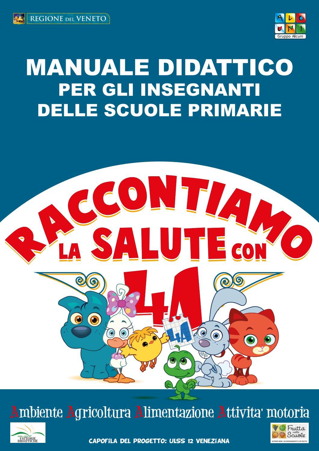 Manuale Didattico Raccontiamo La Salute Con 4a By Gruppo Alcuni Issuu