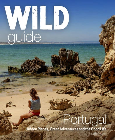 Wild Guide Portugal sample by Wild Things Publishing - issuu