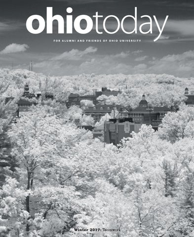 Ohio Today Winter 2017 By Ohiotoday Issuu