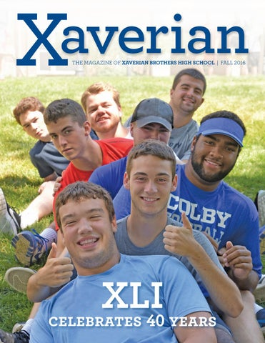 Xaverian Magazine Fall 2016 by Xaverian Brothers High School - issuu 939371f3a