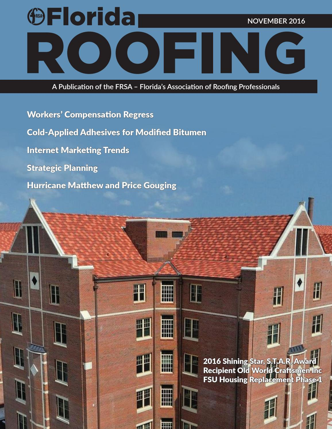 Florida Roofing Magazine - November 2016 by Florida Roofing