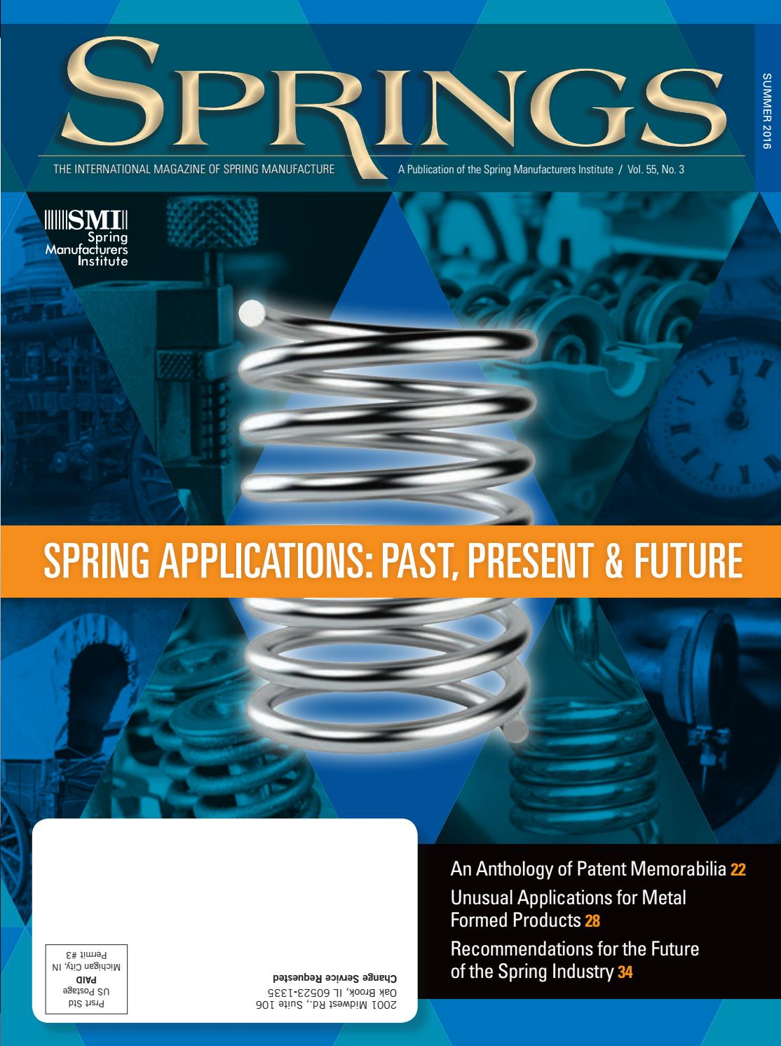 Springs summer 2016 vol 55 no3 by Spring Manufacturers Institute - issuu