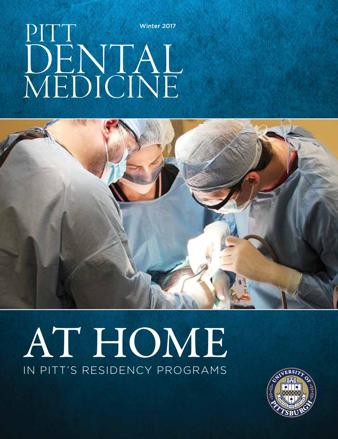 pitt dental medicine magazine winter 2017 by visugroup issuu