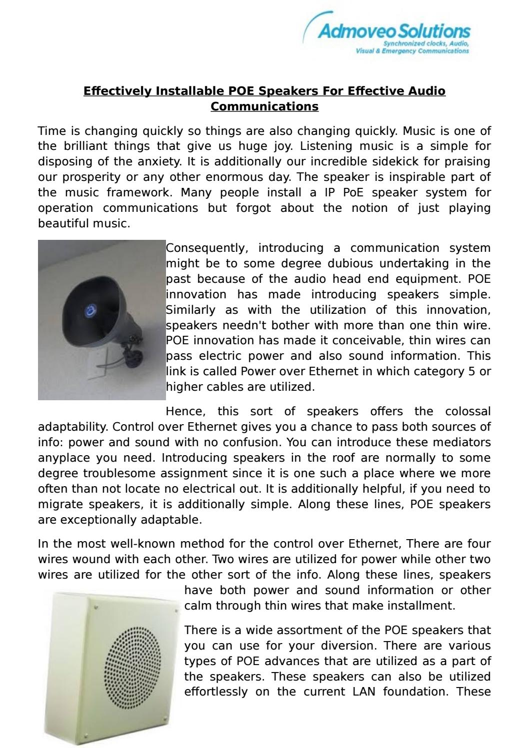 Effectively installable poe speakers for effective audio ...