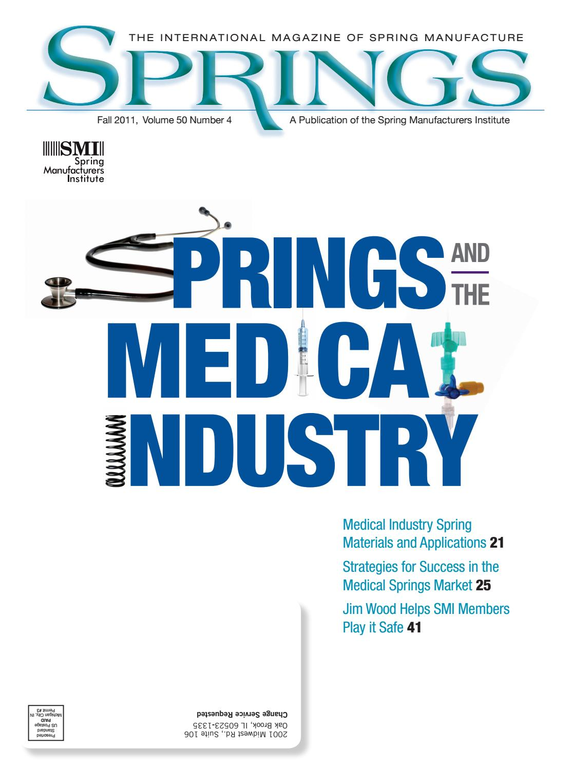Springs fall 2011 vol 50 no4 by Spring Manufacturers Institute - issuu