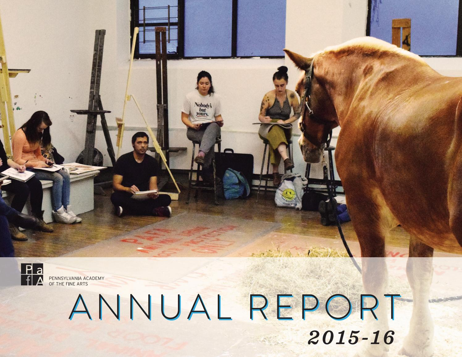 2015-2016 PAFA Annual Report by Pennsylvania Academy of the Fine Arts -  issuu