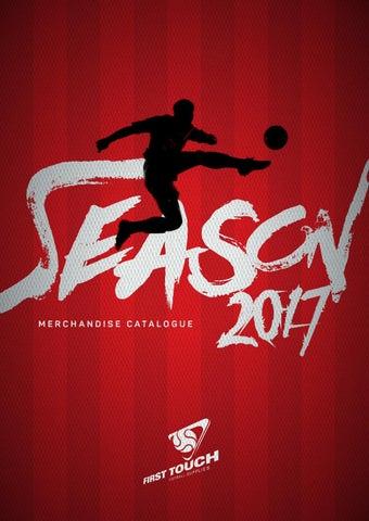 cf0cb7d619 First Touch Football Supplies Season 2017 Merchandise Catalogue by ...