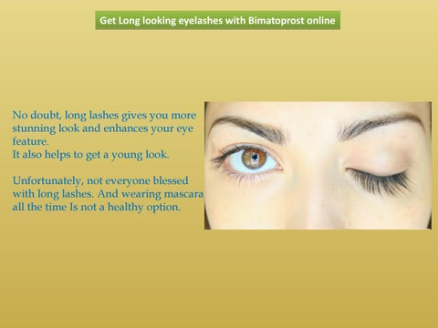 36b3286e6b Long looking eyelashes with cheap bimatoprost by Brian Clark - issuu