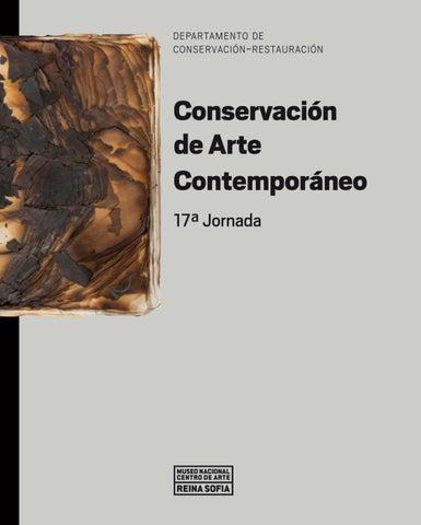 Conservacin De Arte Contemporneo 17 Jornada By Museo Reina Sofa