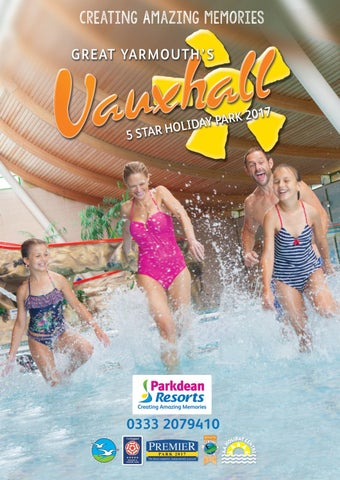Vauxhall Holiday Park Brochure Open Me By Vauxhall Holiday Park