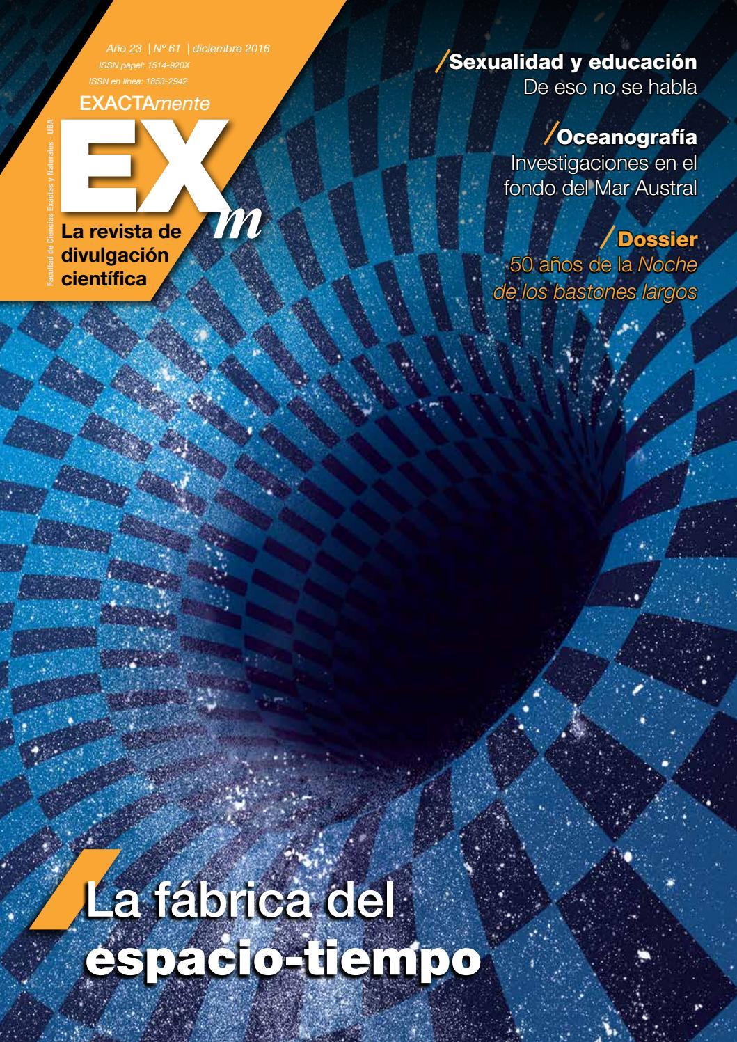Revista EXACTAmente 61 by Exactas Comunicación - issuu