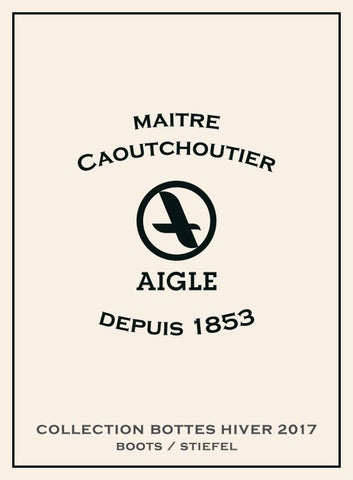 Aigle a17 rubberboots linesheet by Standard Apparel issuu