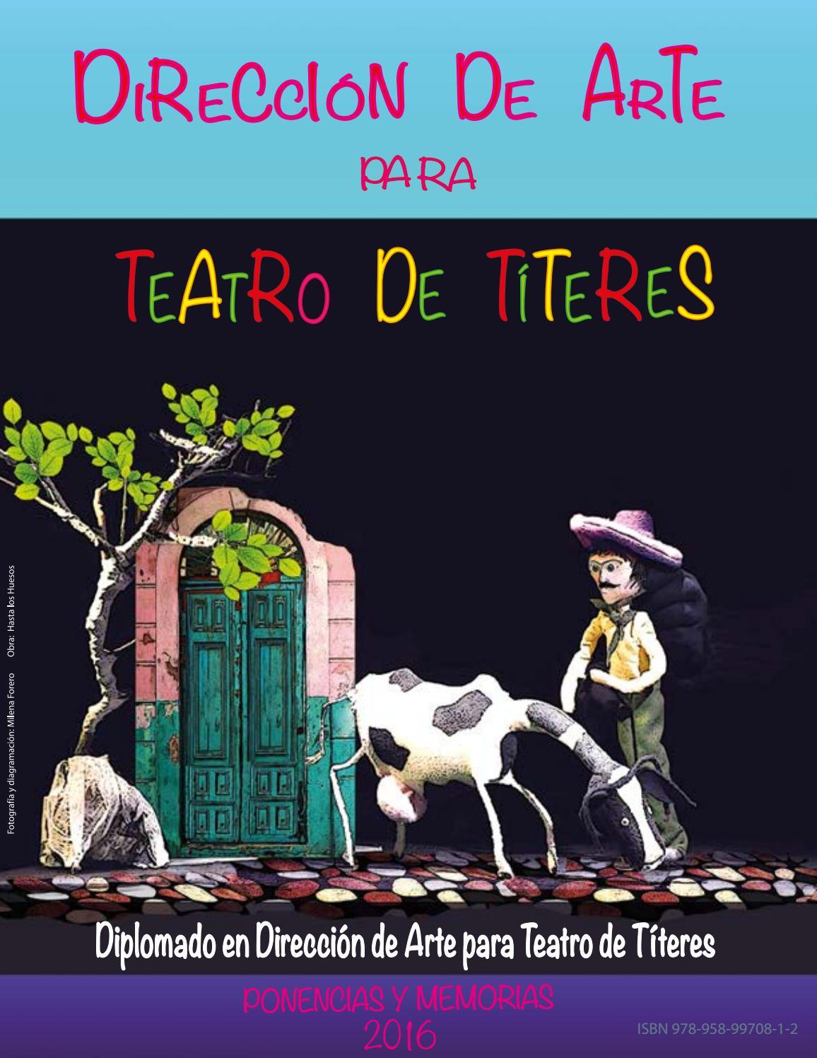 Diplomado en Dirección de Arte para Teatro de Títeres by IDARTES ...