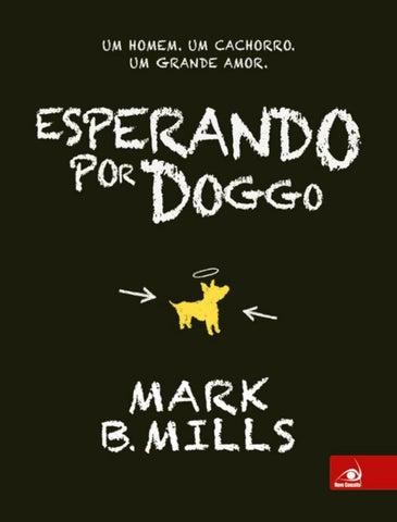 Esperando por Doggo - Mark B. Mills by Juliano Barboza Jr. - issuu fe60aa40b1f56
