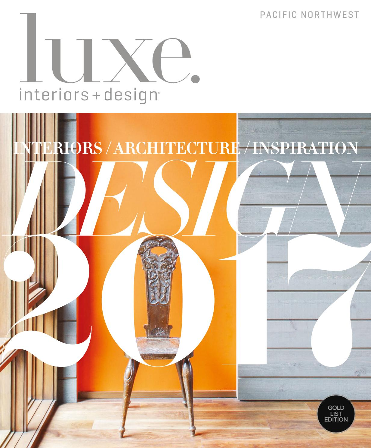 Luxe Magazine January 2017 Pacific Northwest By SANDOWR
