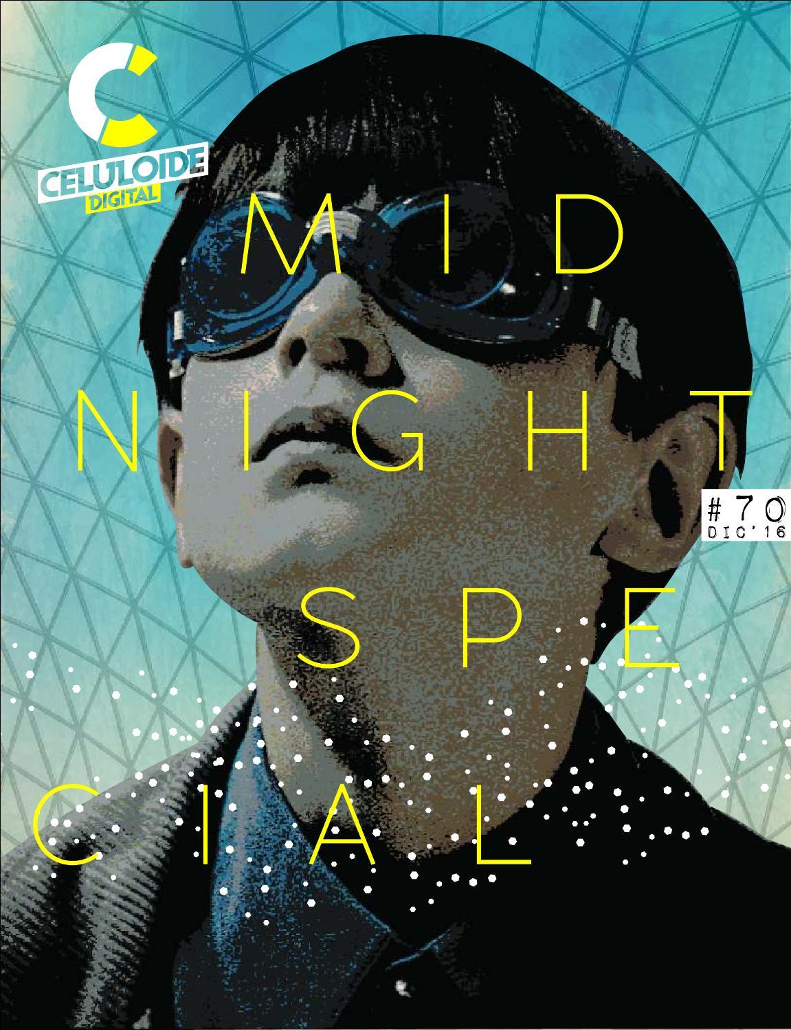 CELULOIDE DIGITAL - DIC2016 - MIDNIGHT SPECIAL by Celuloide Digital ...