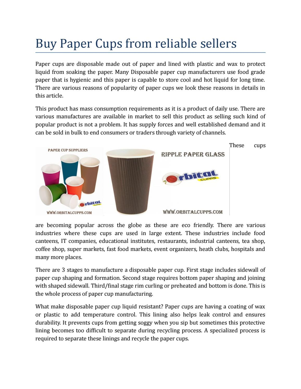 Disposable paper cup manufacturers by orbital cupps - issuu