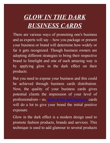 Glow in the dark business cards by patrick jones issuu glow in the dark business cards there are various ways of promoting ones business and as experts will say x20acx201c how you package or present your colourmoves
