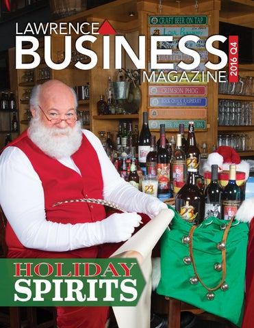 4936f57a640c4 Lawrence Business Magazine 2016 Q4 by Lawrence Business Magazine - issuu