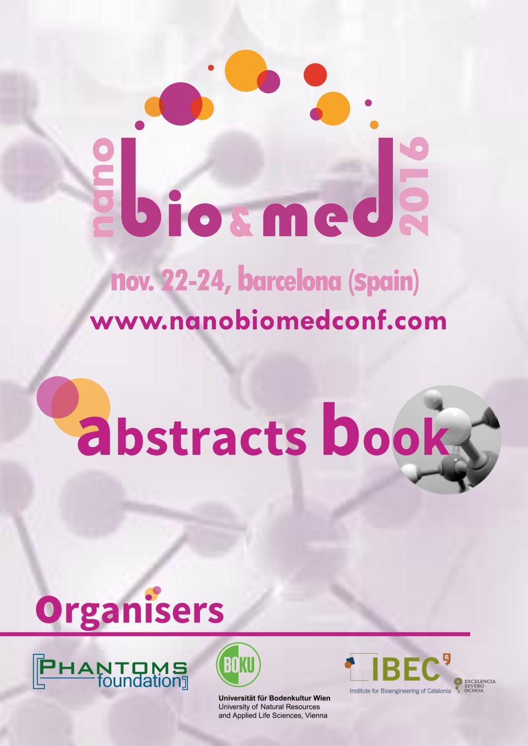 nanoBioMed2016 Conference Book by Phantoms Foundation - issuu