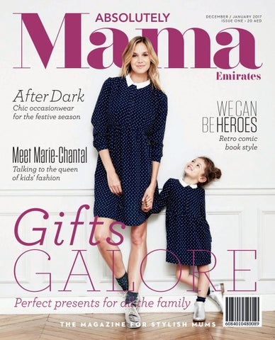 Absolutely Mama Emirates Issue One By Zest Media London Issuu
