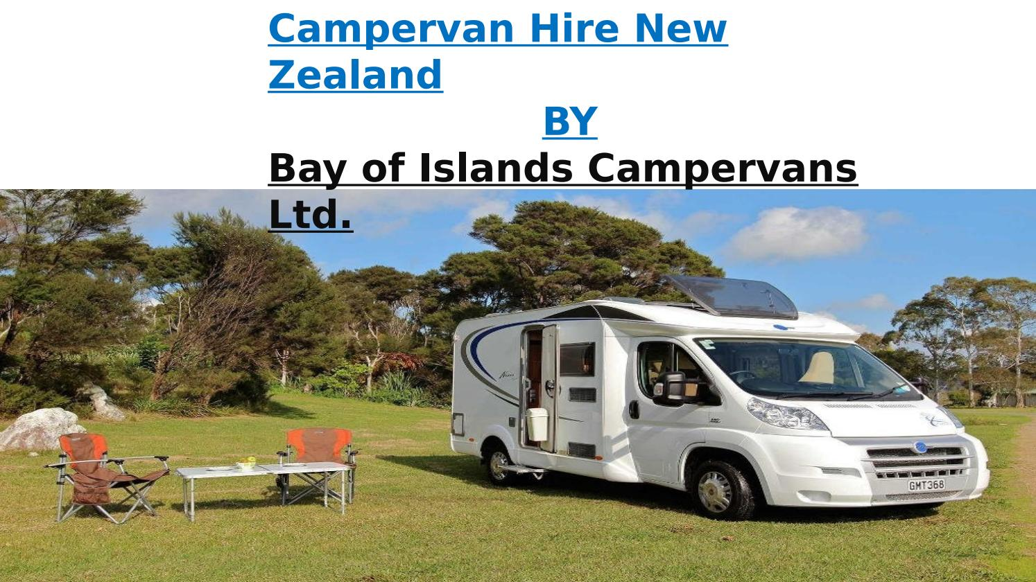 Campervan Hire New Zealand by Bay of Islands Campervans - issuu