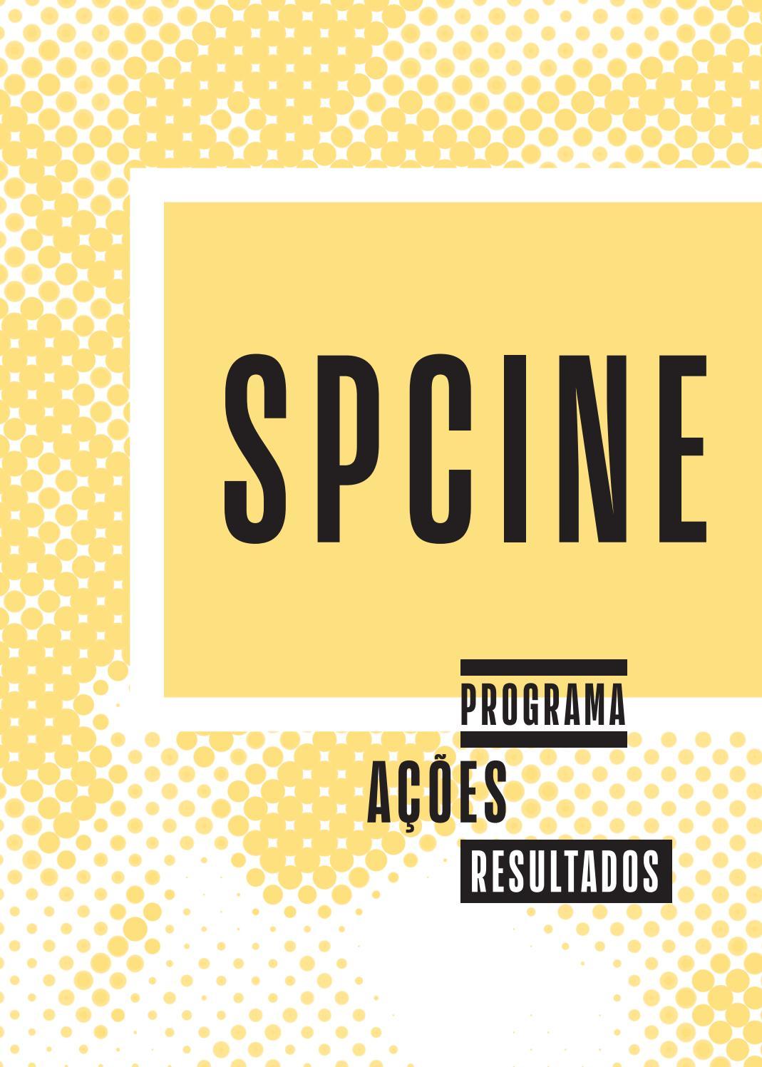 Circuito Sp Cine : Balanço spcine 2 anos de política audiovisual by spcine issuu