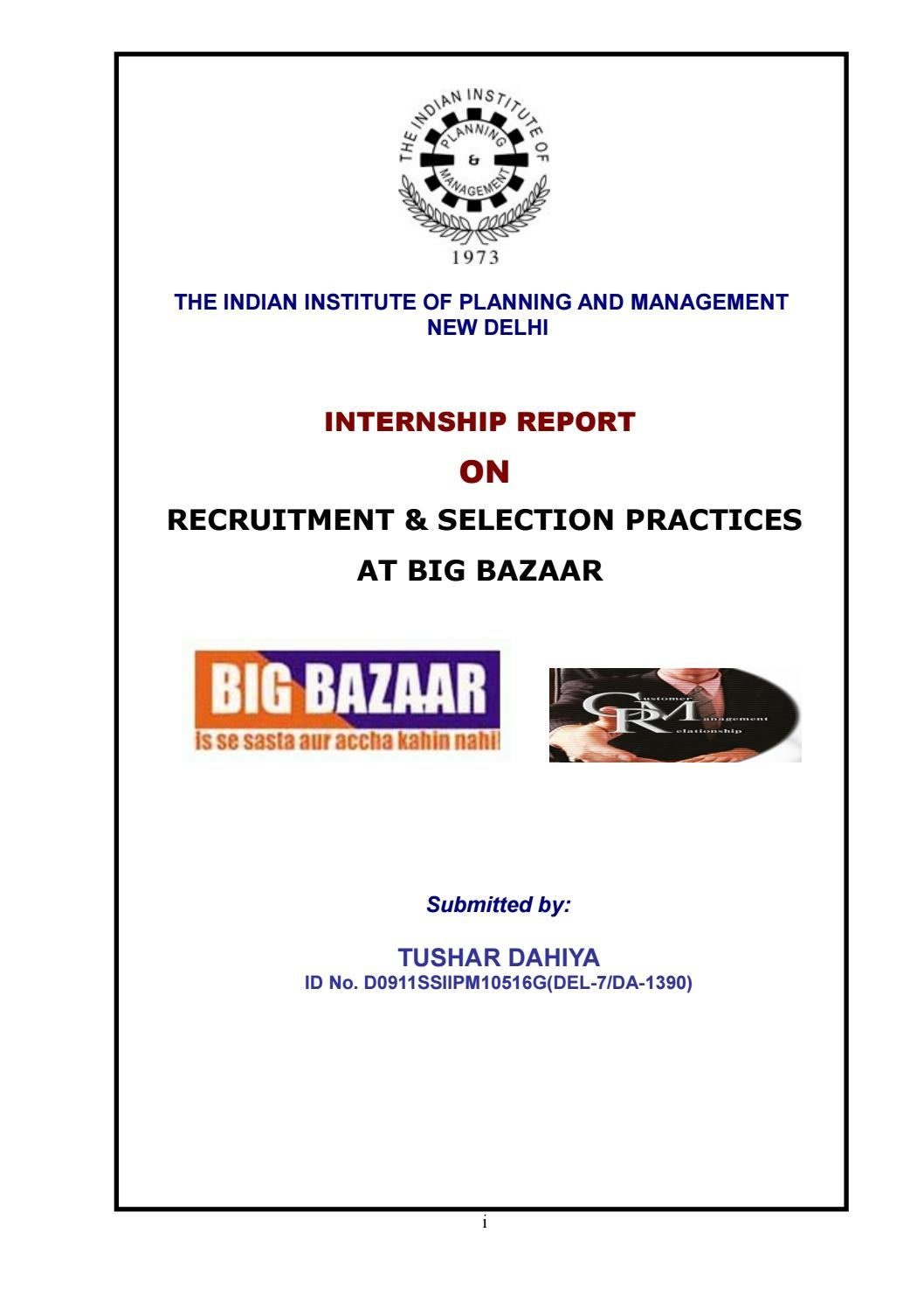 Recruitment selection practices at big bazaar by mujahid abbas recruitment selection practices at big bazaar by mujahid abbas abbas issuu nvjuhfo Images