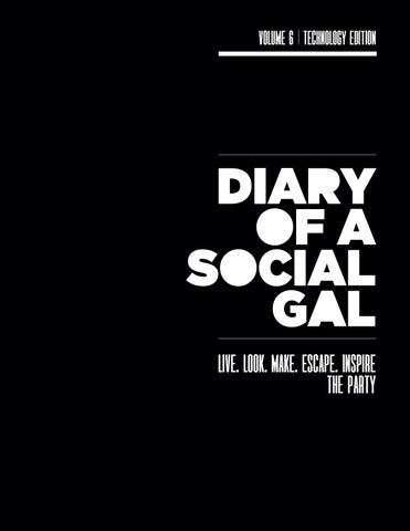 Diary Of A Social Gal Vol 6 The Tech Edition By Diary Of A