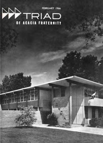 Acacia Triad Vol 61 No 2 Feb 1966 By Acacia Fraternity Issuu