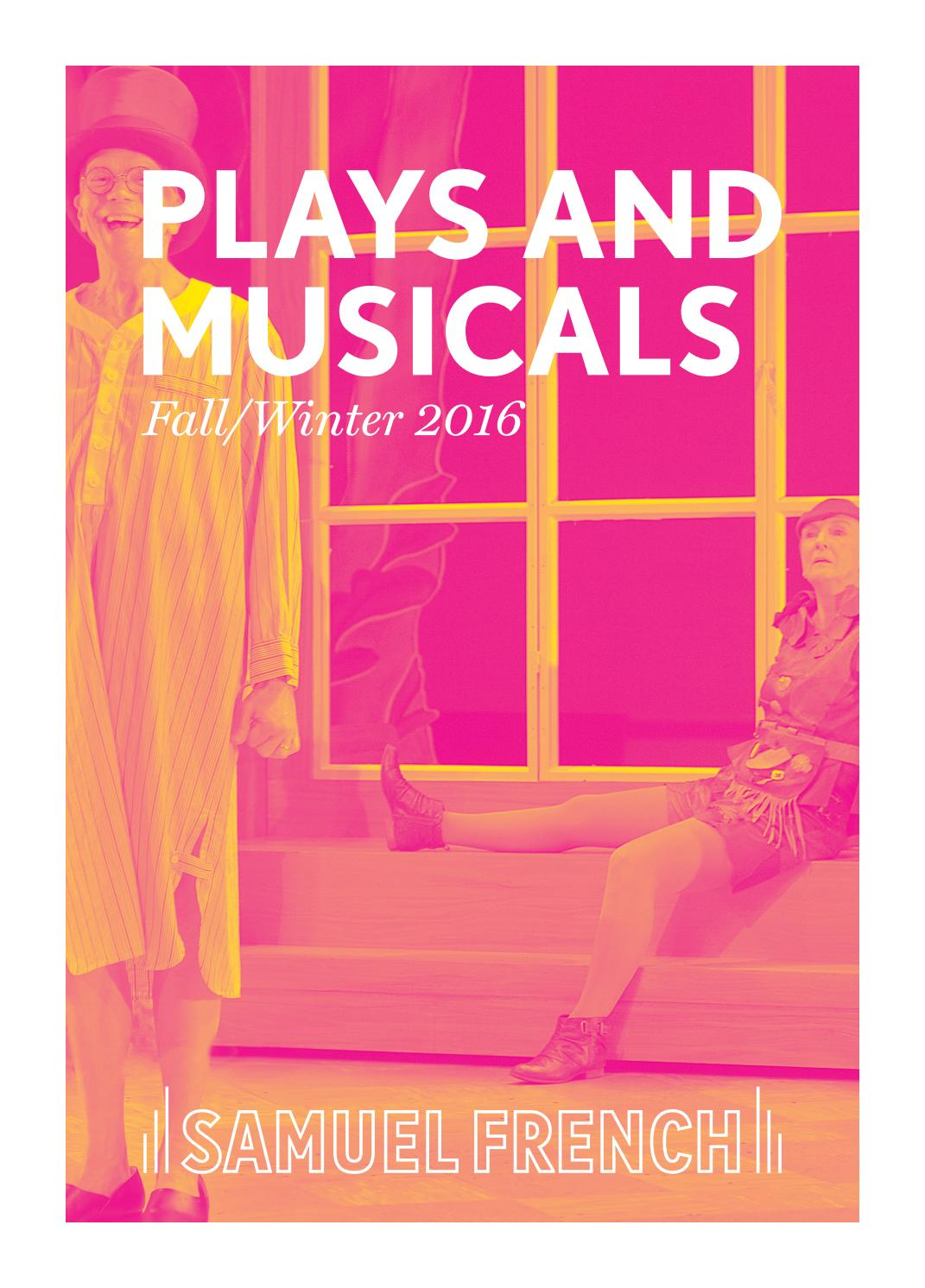Samuel French Fall/Winter 2016 Journal of Plays and Musicals by ...