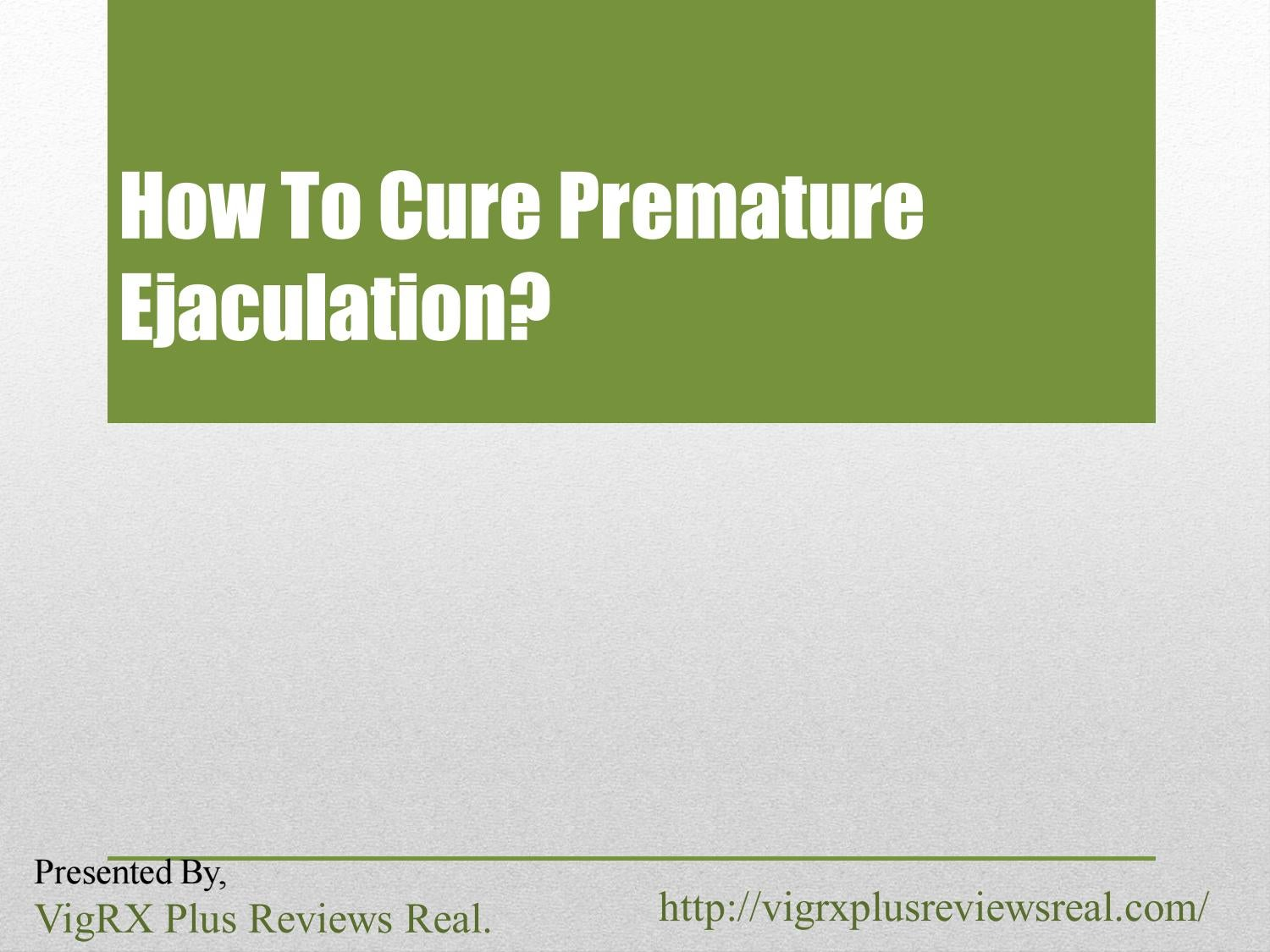Best way to cure premature ejaculation
