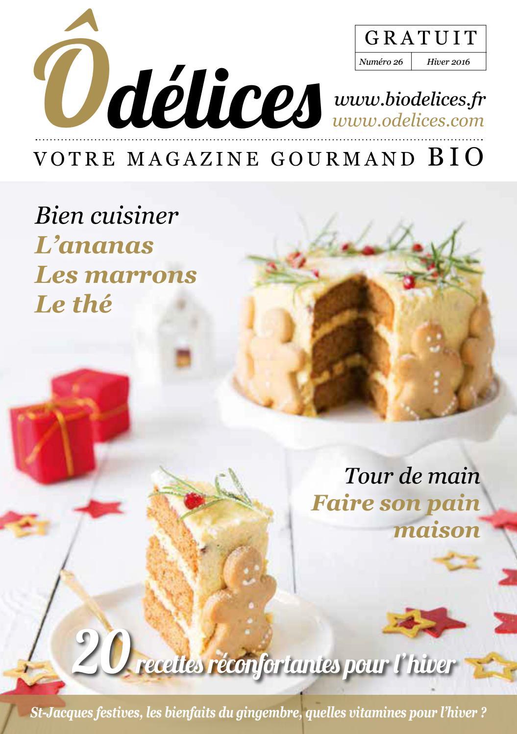 magazine de cuisine odelices n°26 ? hiver 2016 - Ôdélices - Cours De Cuisine Laval 53