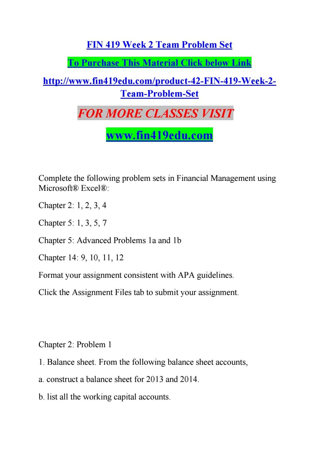 fin 419 week 2 problems Fin 419 week 2 - individual problems and learning team essay individual  assignment answers: problems 53, 54 and chapter 104 learning team essay: .
