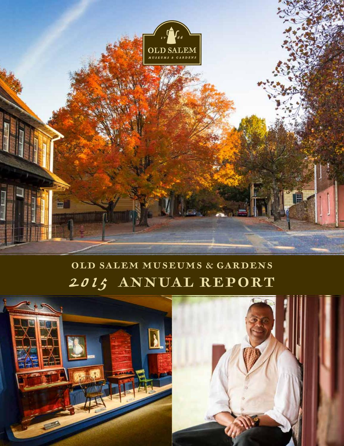 2015 Annual Report by Old Salem Museums & Gardens - issuu