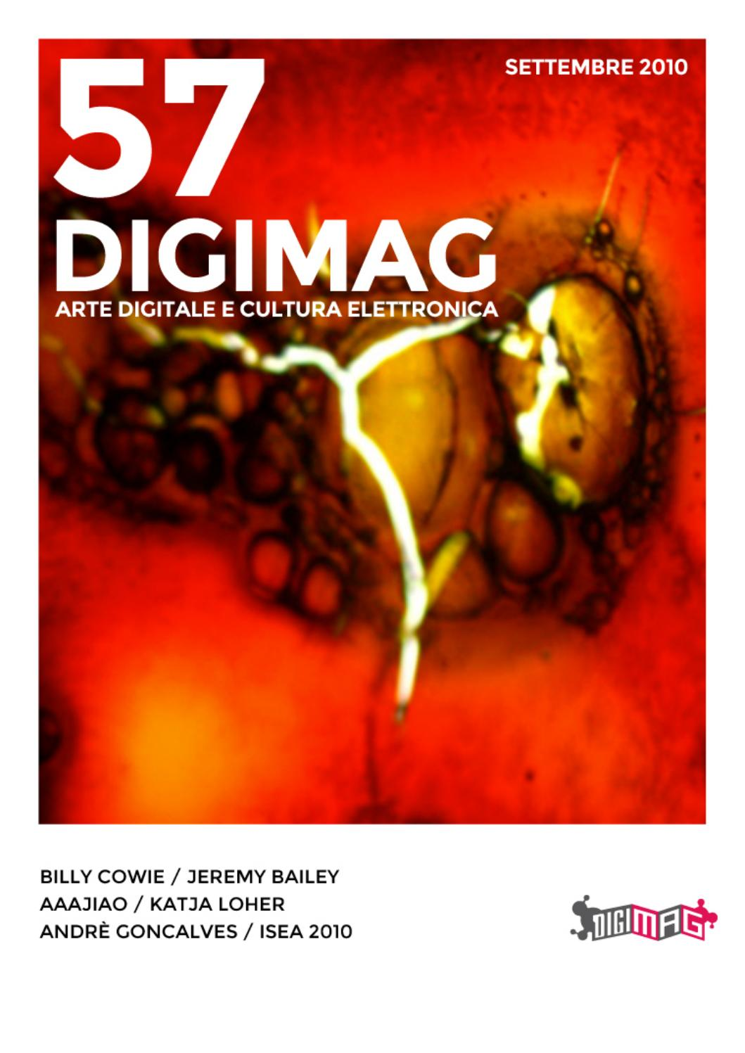 DIGIMAG 57 SETTEMBRE 2010 by Digicult Editions issuu