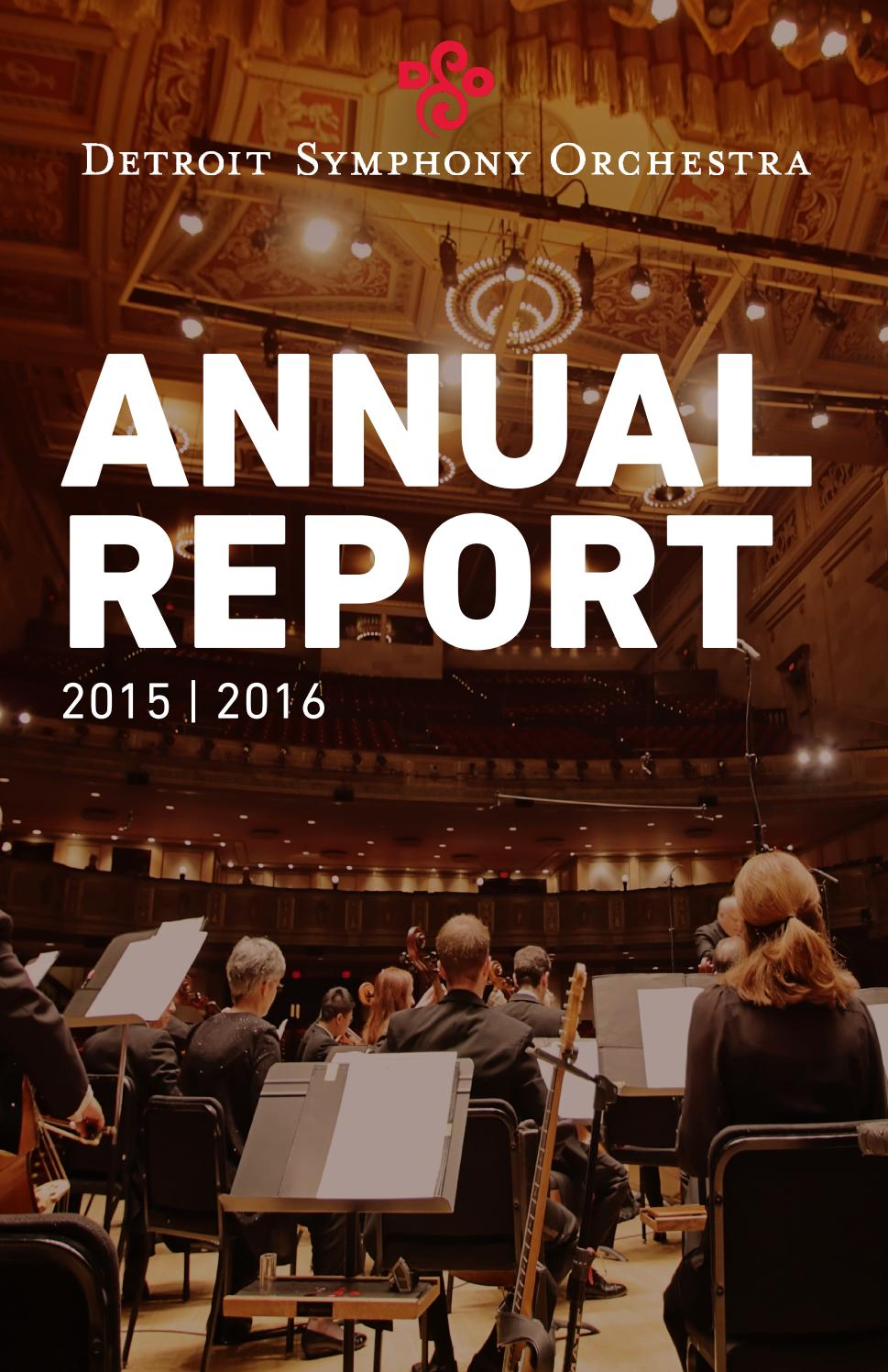 Dso Annual Report 2015 2016 Season By Detroit Symphony