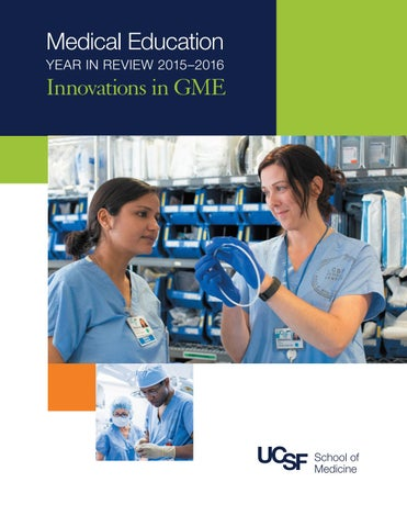 UCSF Medical Education 2015-16 Year in Review GME by UCSF