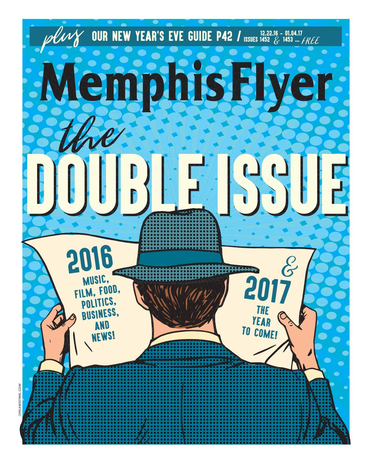 Memphis Flyer 12 22 & 12 29 16 by Contemporary Media - issuu