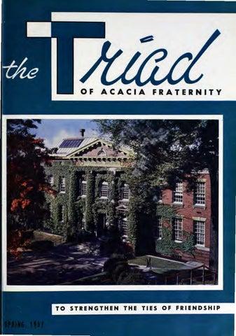e8bff6901 Acacia triad vol 52 no 3 spring 1957 by Acacia Fraternity - issuu