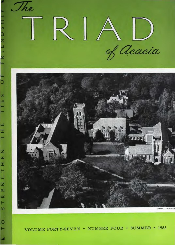 Acacia triad vol 47 no 4 summer 1953 by Acacia Fraternity - issuu