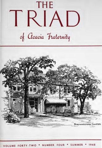 Acacia Triad Vol 42 No 4 Summer 1948 By Acacia Fraternity Issuu