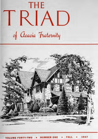 acacia triad vol 42 no 1 fall 1947 by acacia fraternity issuuacacia triad vol 42 no 1 fall 1947