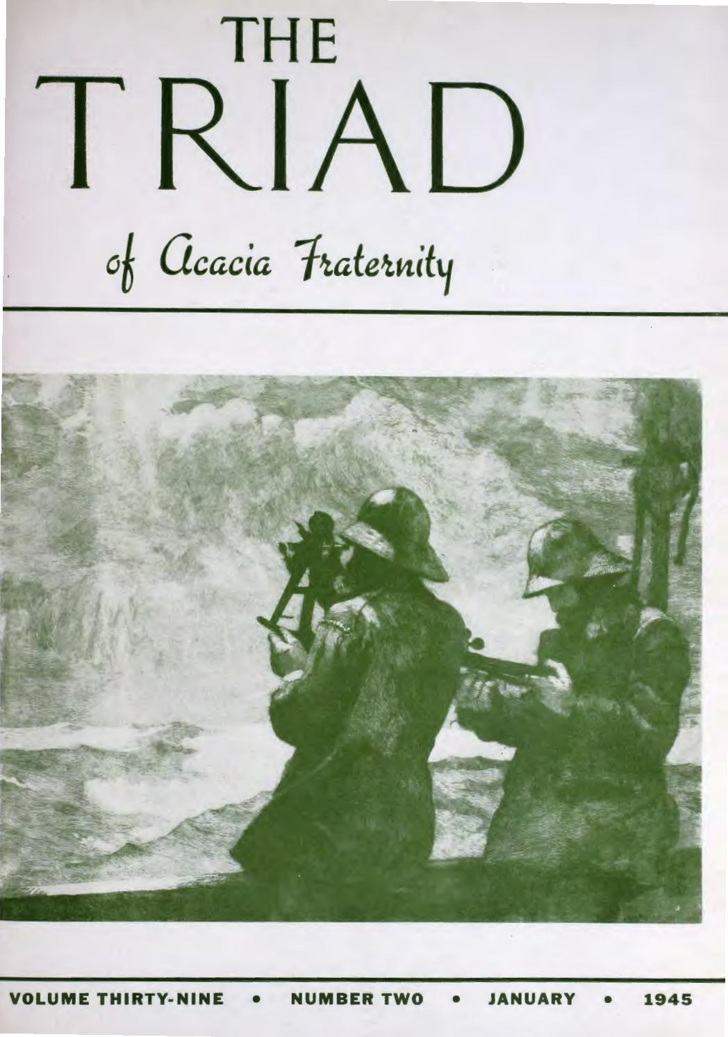 Acacia triad vol 39 no 2 jan 1945 by Acacia Fraternity - issuu
