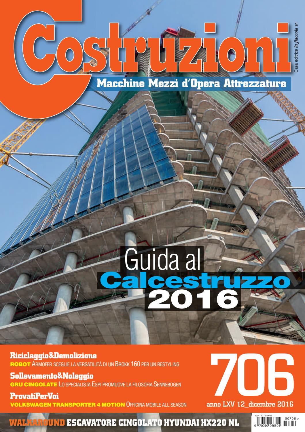 Costruzioni 706 dicembre 2016 by Casa Editrice la fiaccola