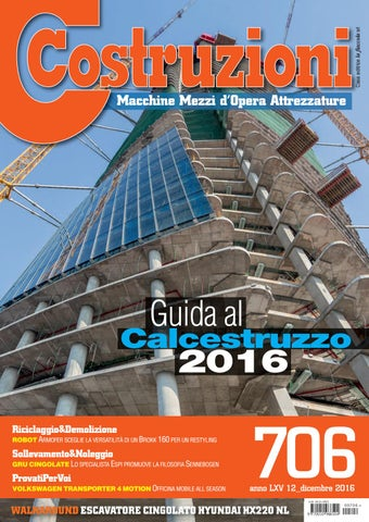Costruzioni 706 Dicembre 2016 By Casa Editrice La Fiaccola Srl Issuu