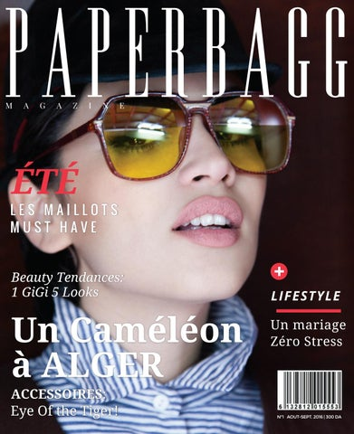 PAPERBAGG magazine n°1 Aout Septembre 2016 by PAPERBAGG Magazine - issuu ad19b24ac453