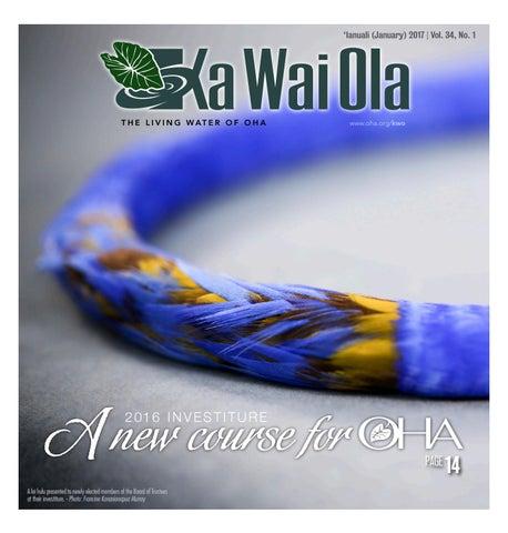 pretty nice 1bc18 47cf1 KWO - January 2017   Vol. 34, No. 1 by Ka Wai Ola o OHA - The Living ...