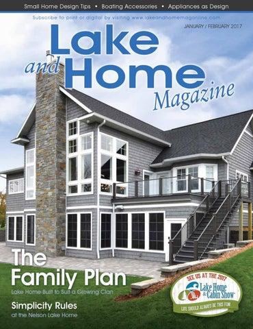 Lake and Home Magazine - Jan/Feb 2017 by CompassMedia - issuu